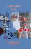 The Prophetic Eye #4 - Flu Or False