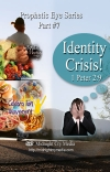 The Prophetic Eye #7 - Identity Crisis