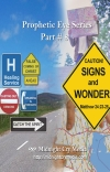 The Prophetic Eye #8 - Signs & Wonders